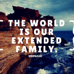 The World Is Our Extended Family