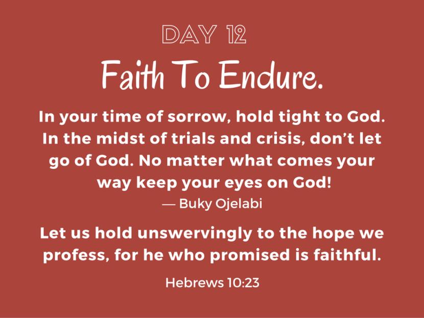 Faith To Endure