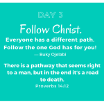 Follow Christ Chosen Path For You