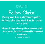 Follow Christ Chosen Path For You