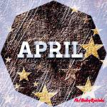 April – Happy New Month!