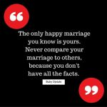 The Only Happy Marriage You Know Is Yours.