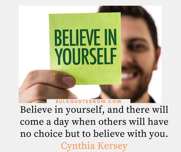 believe in yourself so others care about you