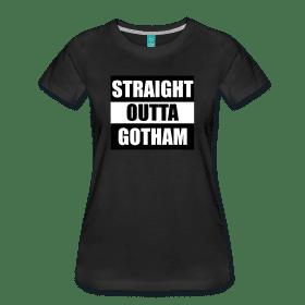 "Batman Shirt ""stright outta Gotham"""