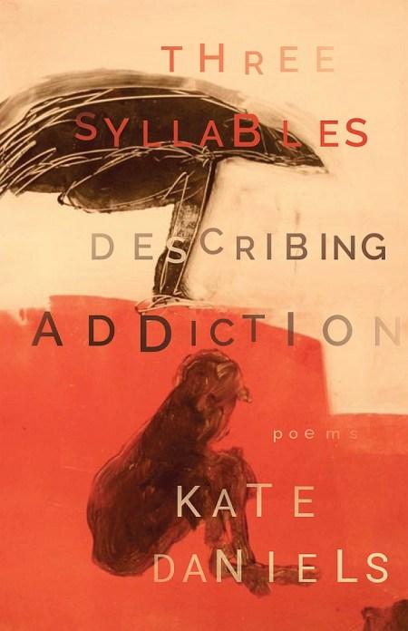 Three Syllables Describing Addiction