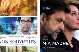 Nos souvenirs et Mia Madre affiches films