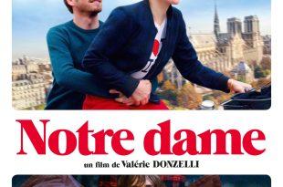 """Critique / """"Notre Dame"""" (2019) de Valérie Donzelli 1 image"""