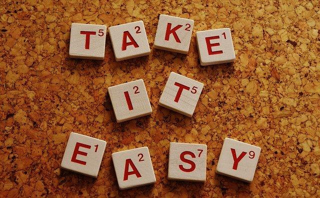 take it easy motivation blog