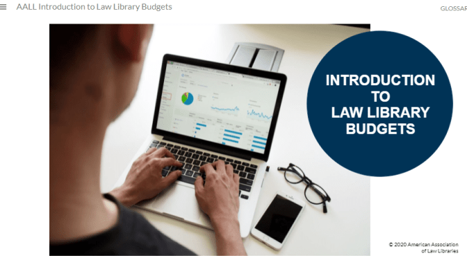 Grantee Report: AALL Introduction to Law Library Budgets Course