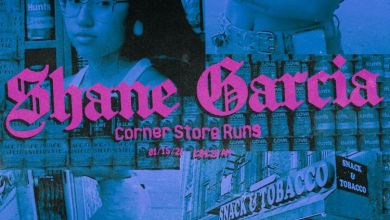 Photo of Music: Shane Garcia – Corner Store Runs
