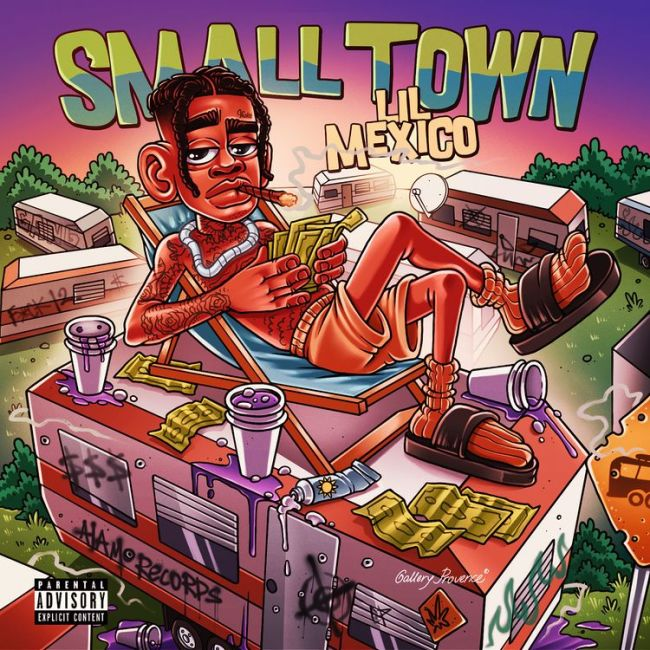 Music: Lil Mexico – Small Town