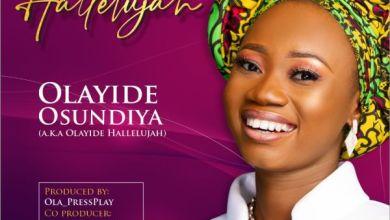 Photo of Music: Olayide Osundiya – Hallelujah