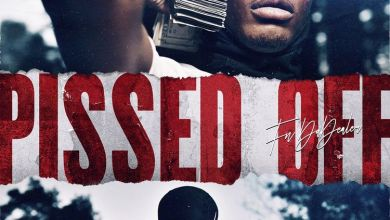 Photo of Music: FN DaDealer – Pissed Off