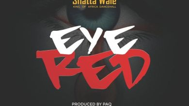 Photo of Music: Shatta Wale – Eye Red