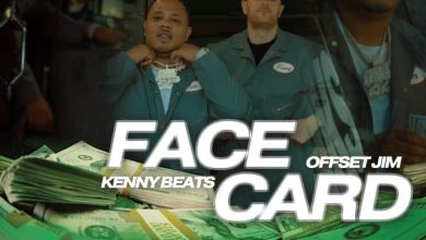 Photo of Music: Offset Jim & Kenny Beats – Face Card