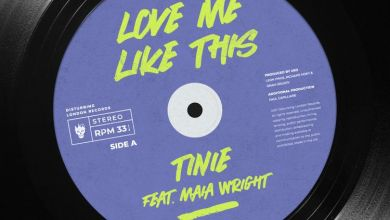 Photo of Music: Tinie Tempah – Love Me Like This Ft. Maia Wright