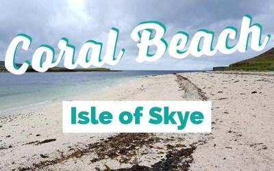 Coral Beach, Isle of Skye – Tipps und Informationen