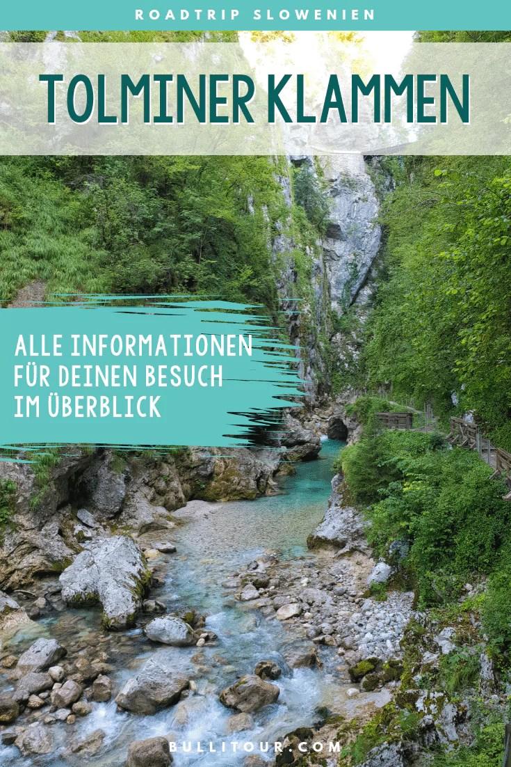Alle Informationen für deinen Besuch der Tolminer Klammen im Triglav Nationalpark, Slowenien. + Campingplatz-Tipp in der Nähe