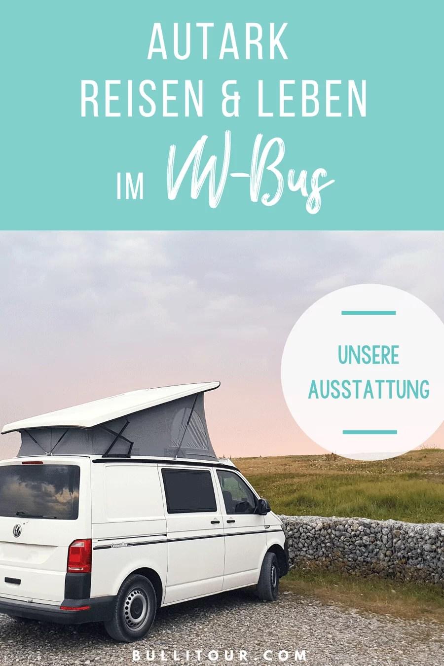 Vanlife - autark reisen & leben im Campern