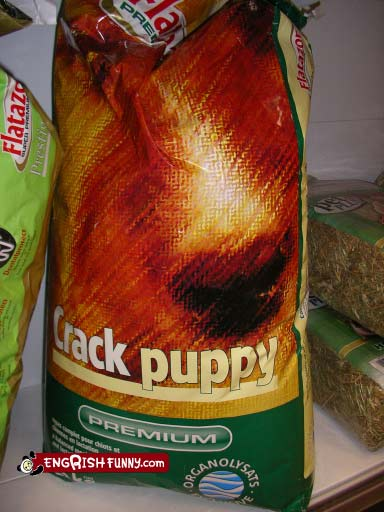 Crack Brand puppy food, photo from Engrish.Com