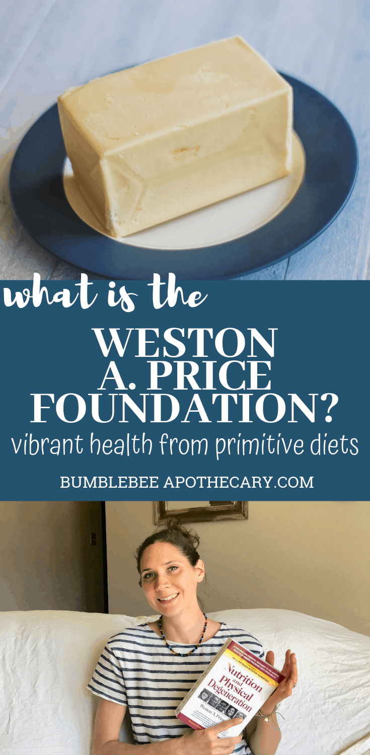 What is the Weston A. Price Foundation? #wapf #nutrientdense #health
