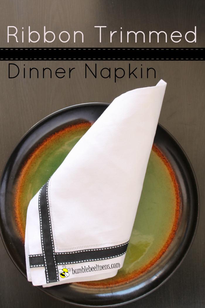 Ribbon Trimmed Dinner Napkin DIY Tutorial Bumblebee Linens