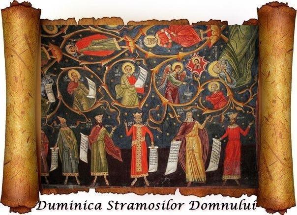 Predică la Duminica a 28-a după Rusalii-a Sf. Stramosi dupa trup ai Domnului