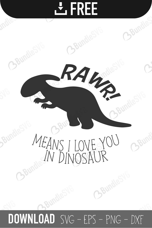 Download Rawr I Means I Love You SVG Cut Files Free Download ...