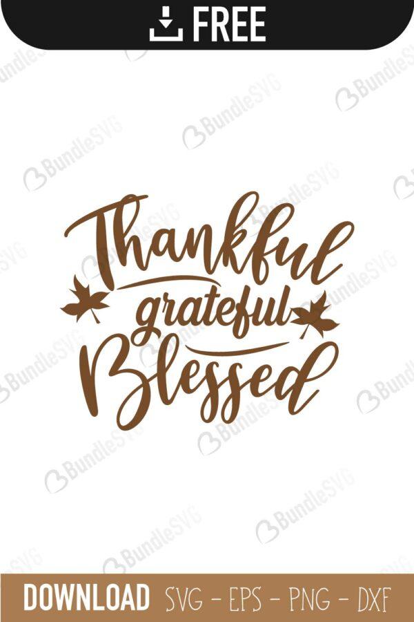 Thankful Grateful Blessed Svg Free : thankful, grateful, blessed, September, Files, Download, BundleSVG