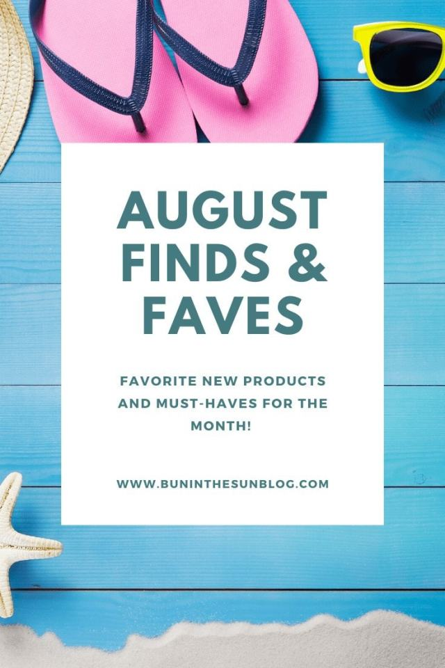 August Favorite Products