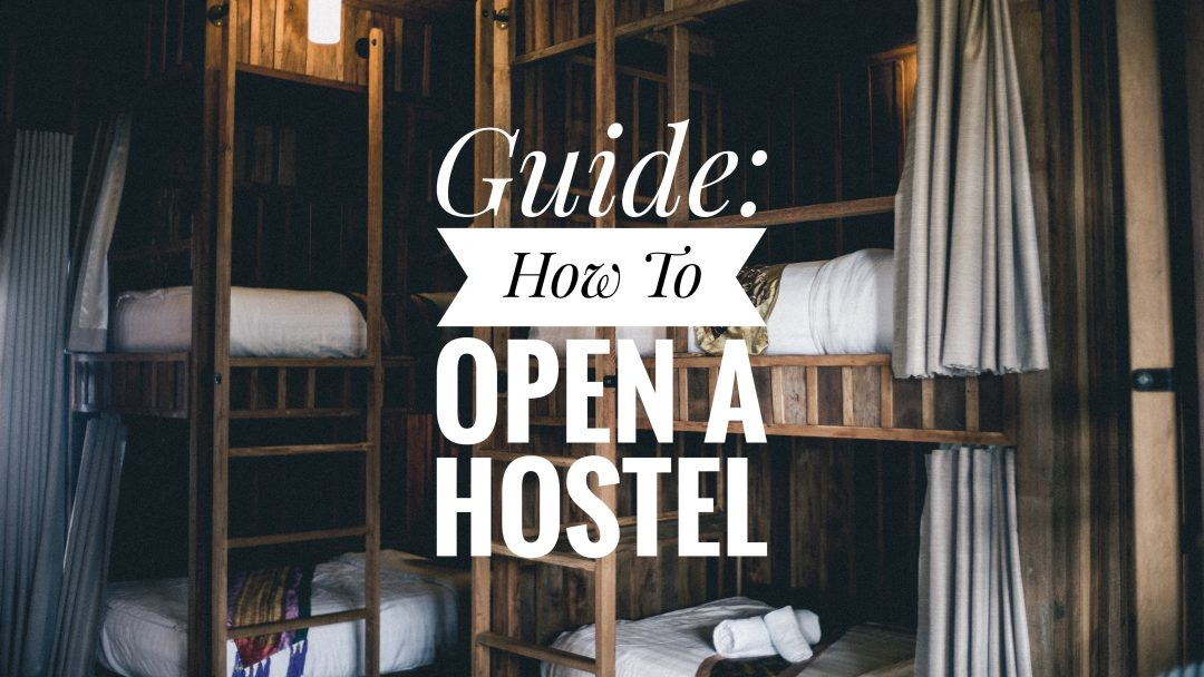 how-to-open-a-hostel-from-scratch