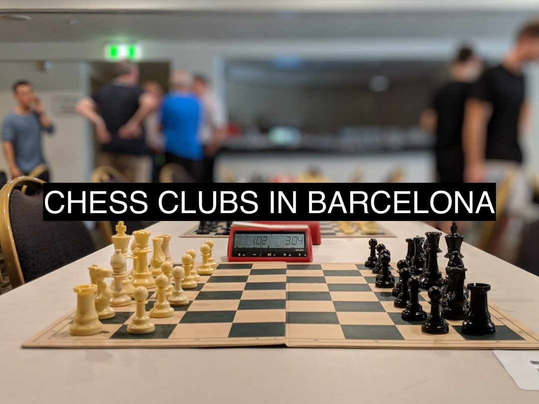 A Guide To Chess Clubs In Barcelona