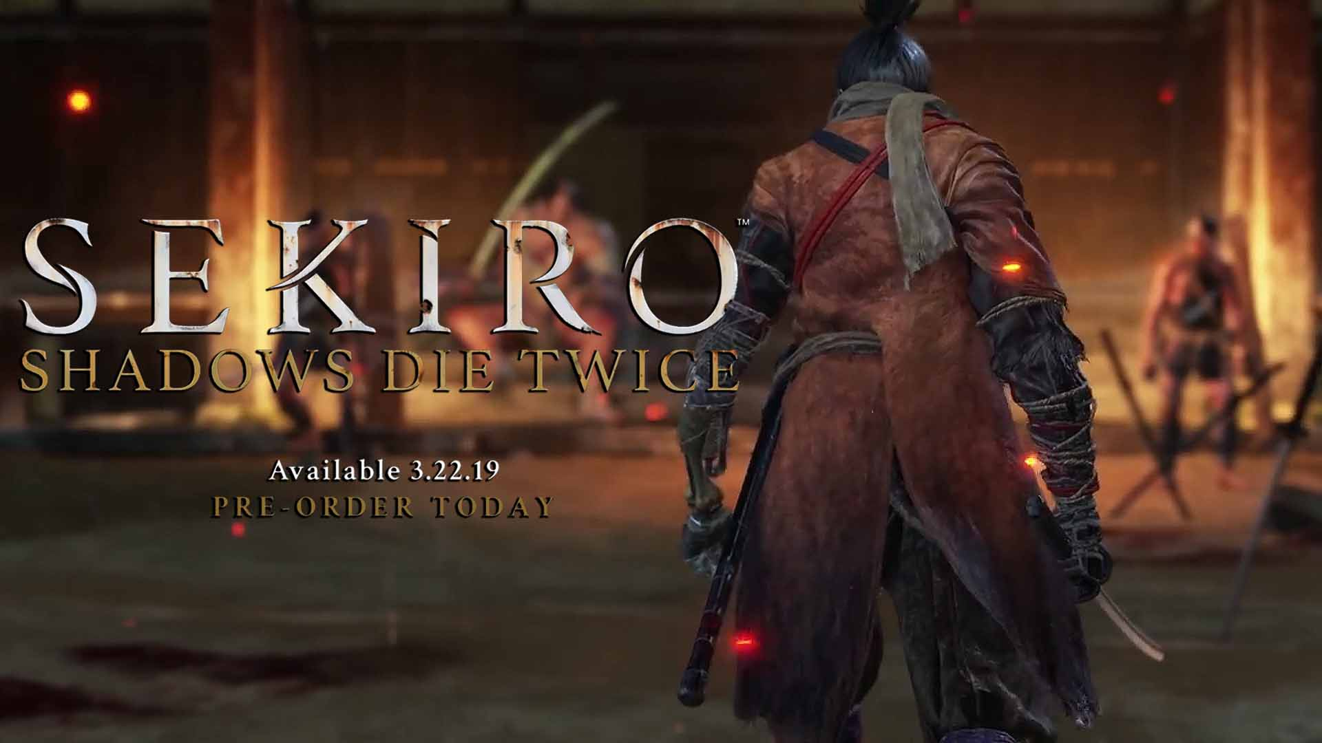 Sekiro Shadows Die Twice Arriving On March 22 2019