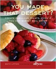 You Made That Dessert? ….Oh yeah I made that dessert!