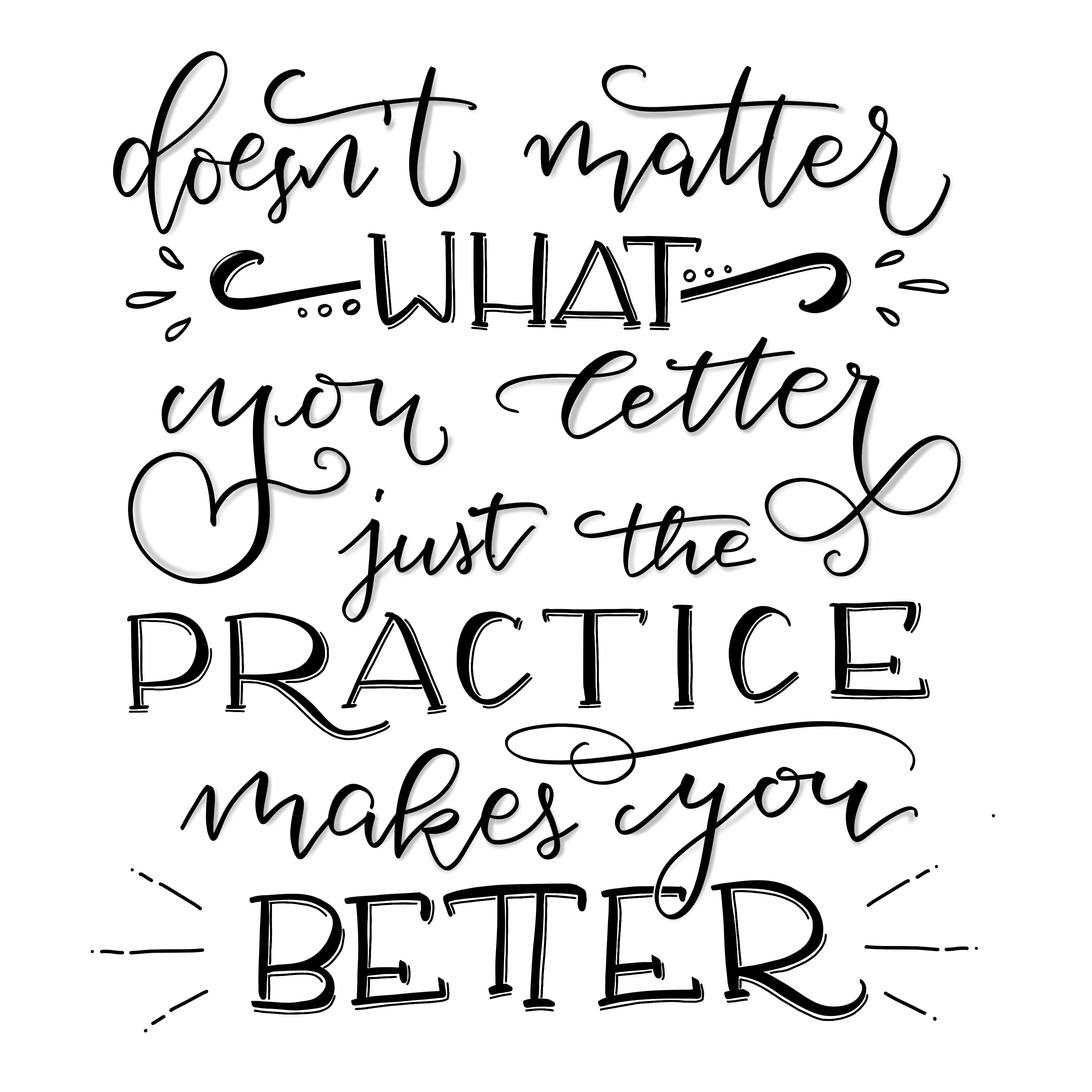 practice makes you better - iPad Brush Lettering