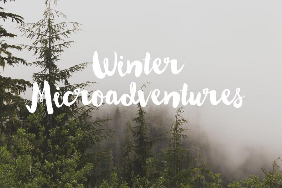 Winter Microadventure
