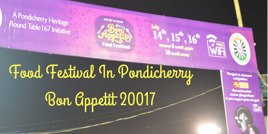 Food Festival in Pondicherry- A Gastronomic Delight