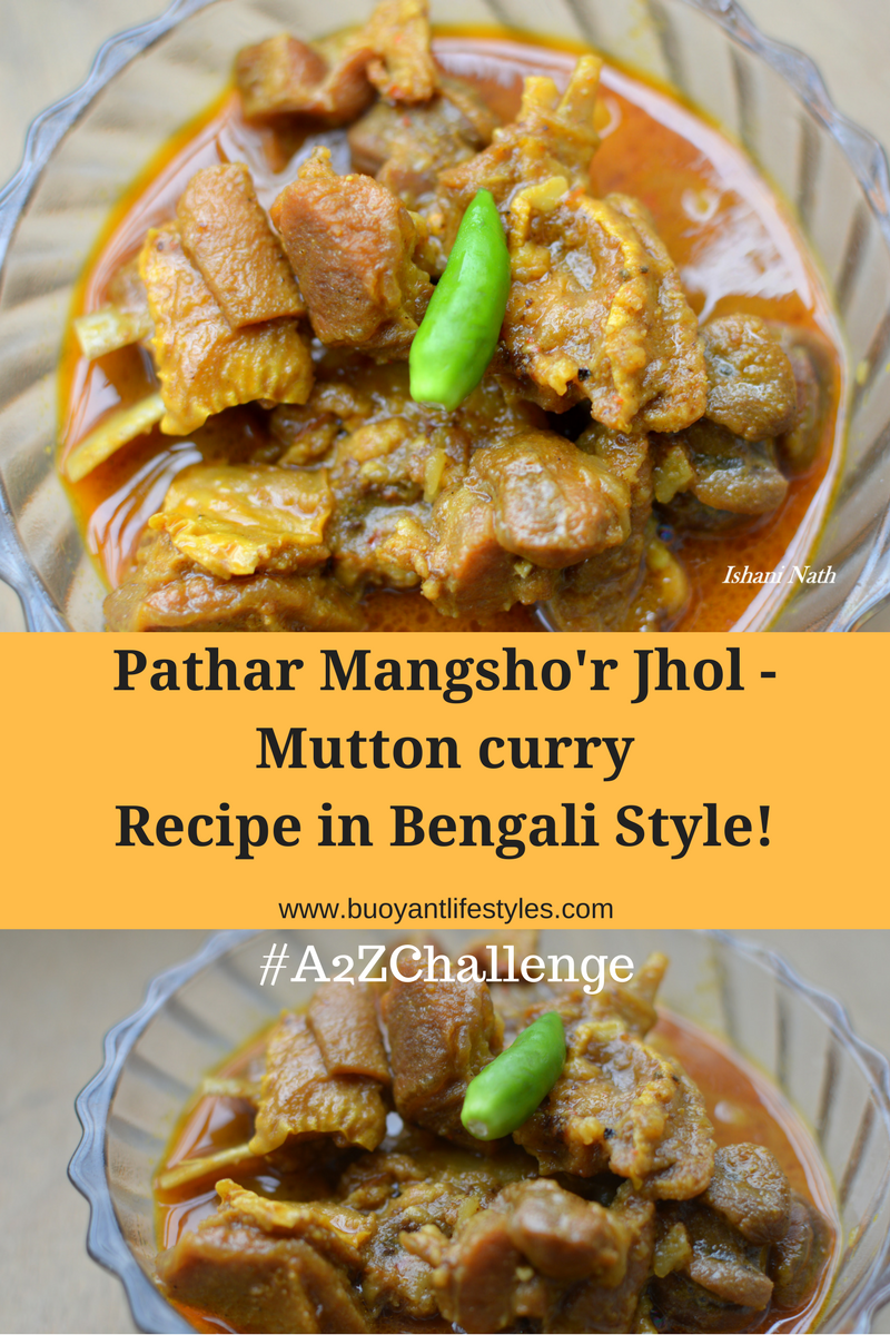 Pathar Mangsho'r Jhol - Mutton curry recipe in Bengali Style!