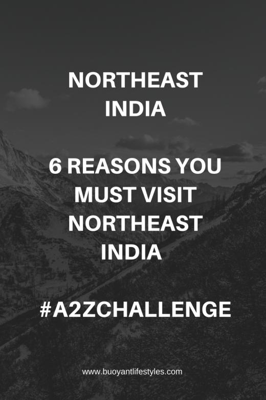 #NortheastIndia #travelblogger #A2ZChallenge