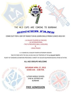 Hey Soccer Families….The MLS Cups Are Coming To Burbank!