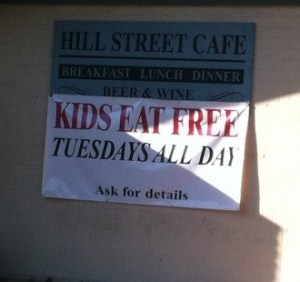 Kids Eat FREE Today At Hill Street Cafe!