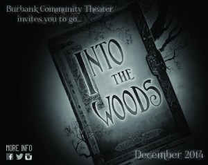 "Day 5 Giveaway… A Family 4 Pack To See ""Into The Woods"" By The Burbank Community Theater! (I have two sets to give!)"