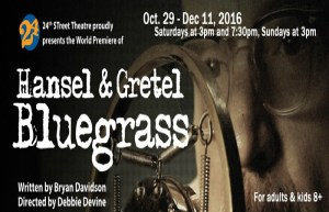 Win A Family 4 Pack Of Tickets To See Hansel & Gretel Bluegrass At The 24th Street Theater!