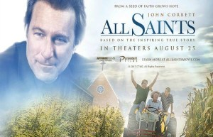 The Inspirational True Story, 'All Saints,' Is In Theaters August 25th