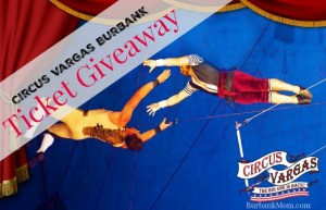 Enter To Win A Family 4 Pack Of Tickets To Circus Vargas In Burbank!