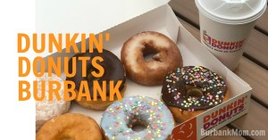 Dunkin' Donuts Is Now Open In Burbank!