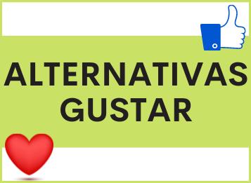 ALTERNATIVAS al verbo GUSTAR