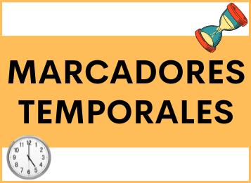 Marcadores Temporales en español