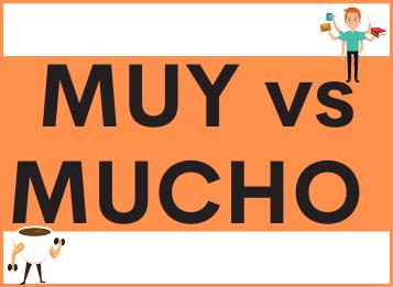 Muy e Mucho in spagnolo