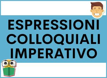 Espressioni COLLOQUIALI con l'Imperativo in spagnolo